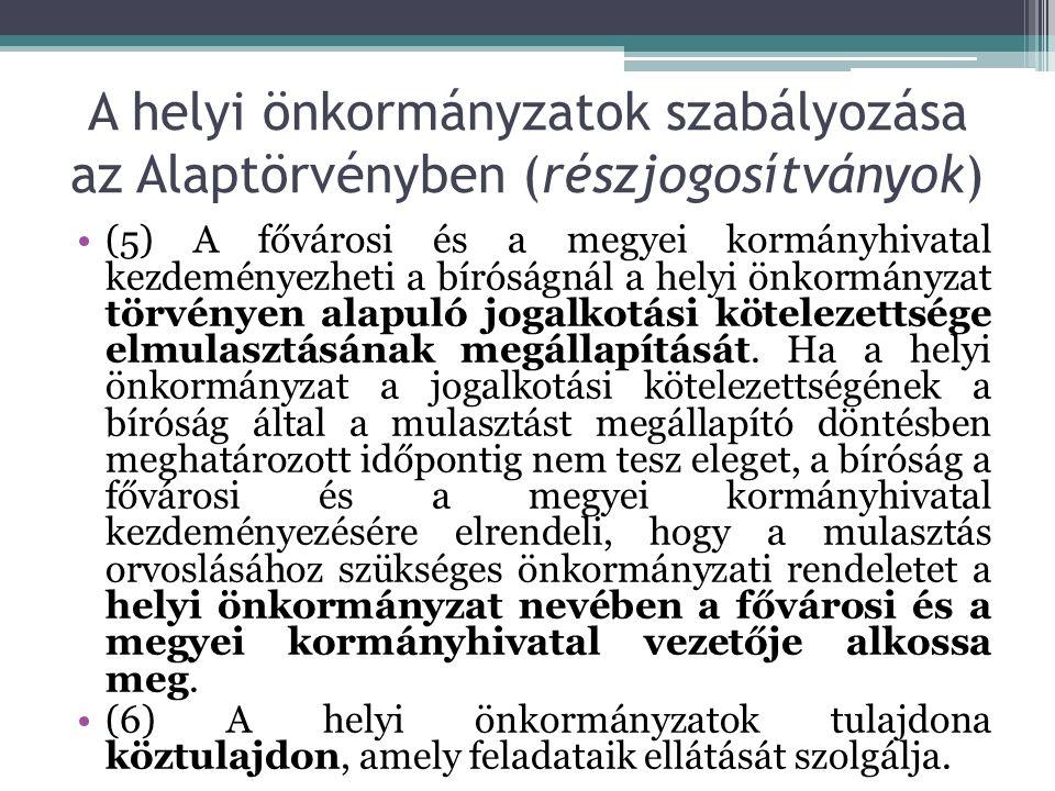 A helyi önkormányzati jogalkotási kötelezettség elmulasztásának megállapítása Kormányhivatal kezdeményezi a Kúria eljárását Határidő tűzésével kötelezi az önkormányzatot Kormányhivatal kezdeményezi a mulasztás általa történő pótlását Kúria felhatalmazza Kormányhivatal megalkotja a rendeletet