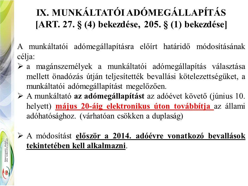 IX. MUNKÁLTATÓI ADÓMEGÁLLAPÍTÁS [ART. 27. § (4) bekezdése, 205.