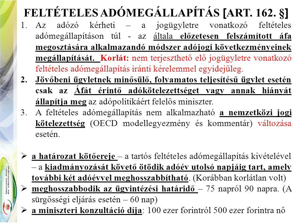 FELTÉTELES ADÓMEGÁLLAPÍTÁS [ ART. 162.