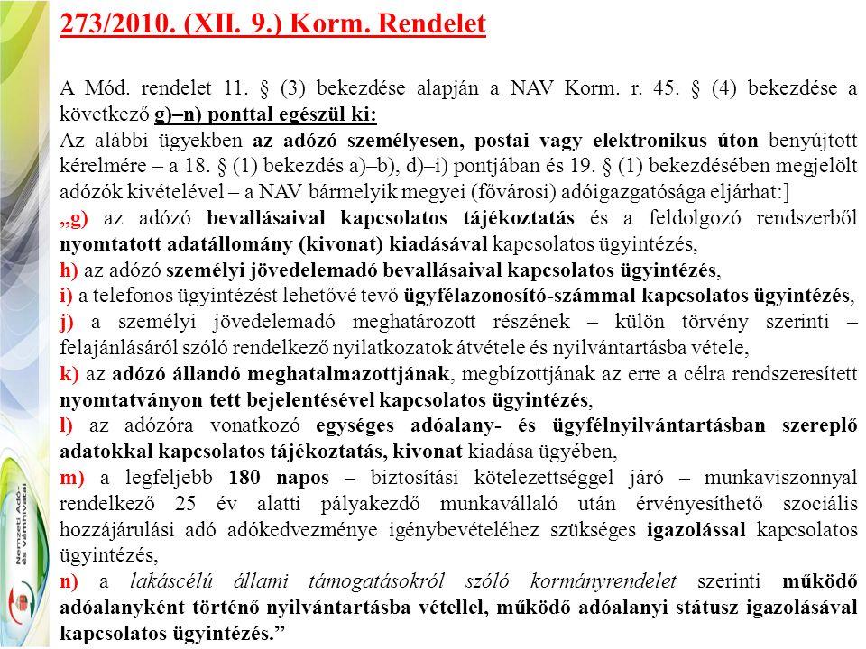 273/2010. (XII. 9.) Korm. Rendelet A Mód. rendelet 11.