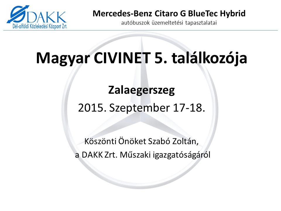 Mercedes-Benz Citaro G BlueTec Hybrid autóbuszok üzemeltetési tapasztalatai Magyar CIVINET 5.