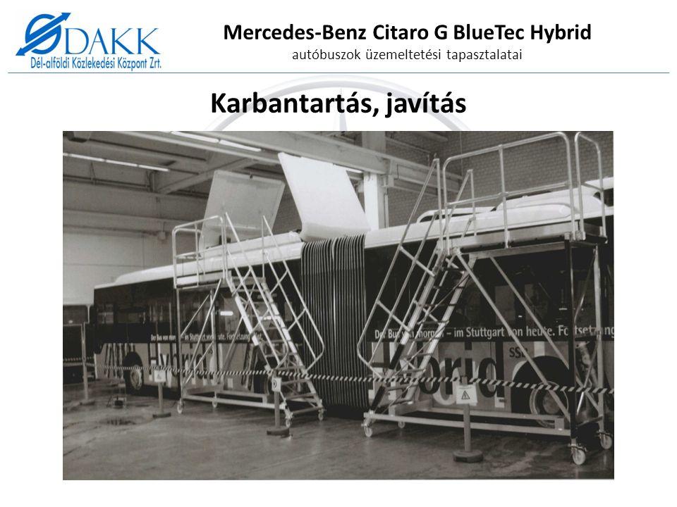 Mercedes-Benz Citaro G BlueTec Hybrid autóbuszok üzemeltetési tapasztalatai Karbantartás, javítás