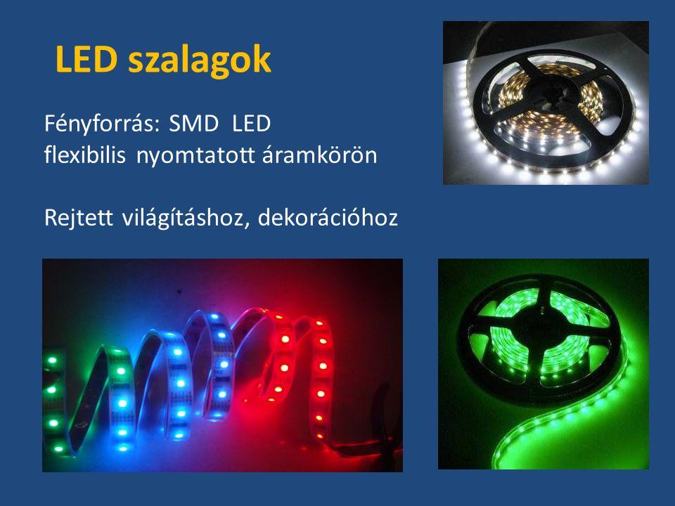 LED szalagok Fényforrás: SMD LED flexibilis nyomtatott áramkörön Rejtett világításhoz, dekorációhoz
