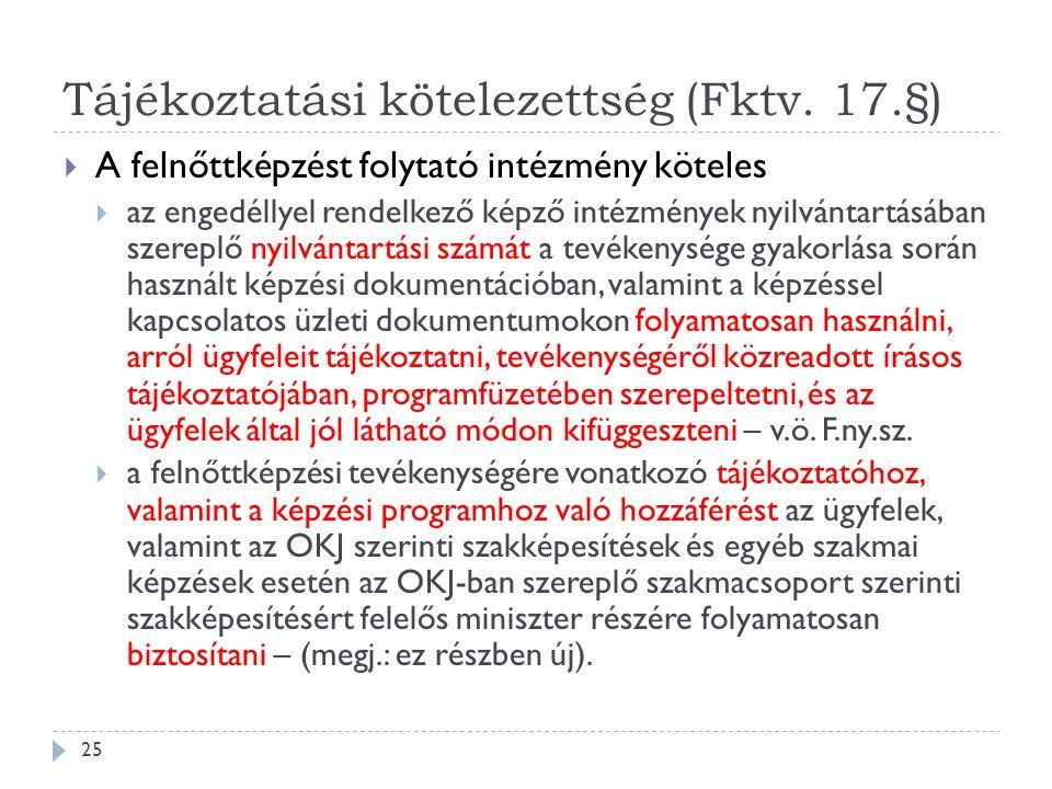 Tájékoztatási kötelezettség (Fktv.