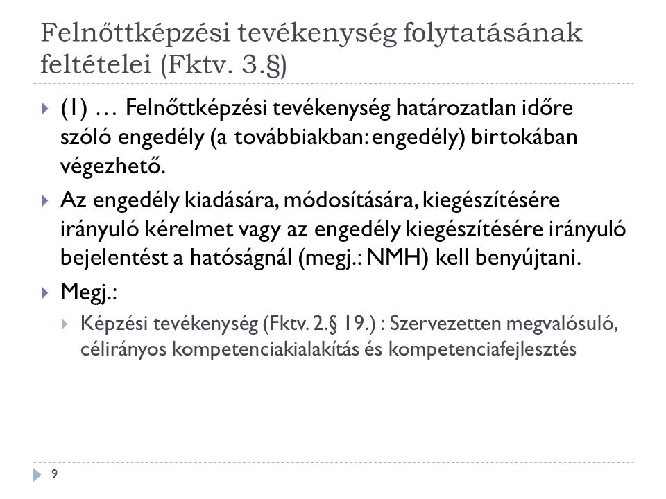 Felnőttképzési tevékenység folytatásának feltételei (Fktv.