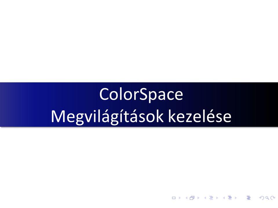 ColorSpace Megvilágítások kezelése
