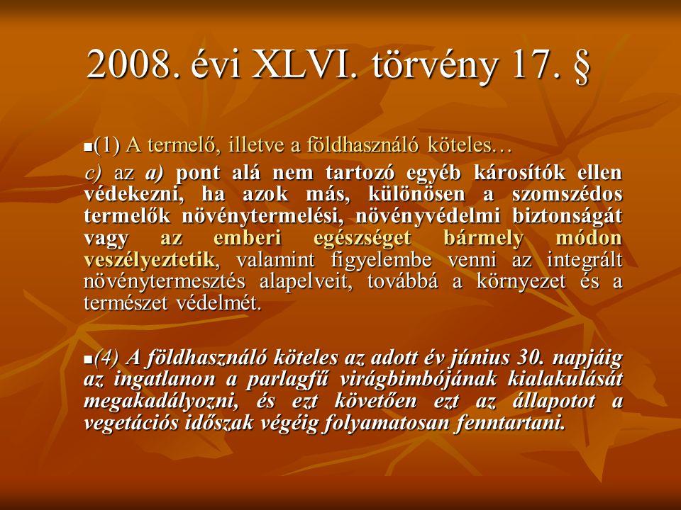 2008. évi XLVI. törvény 17.