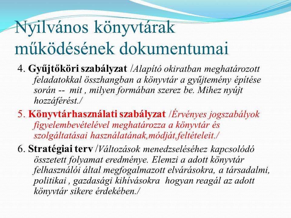 Nyilvános könyvtárak működésének dokumentumai 4.
