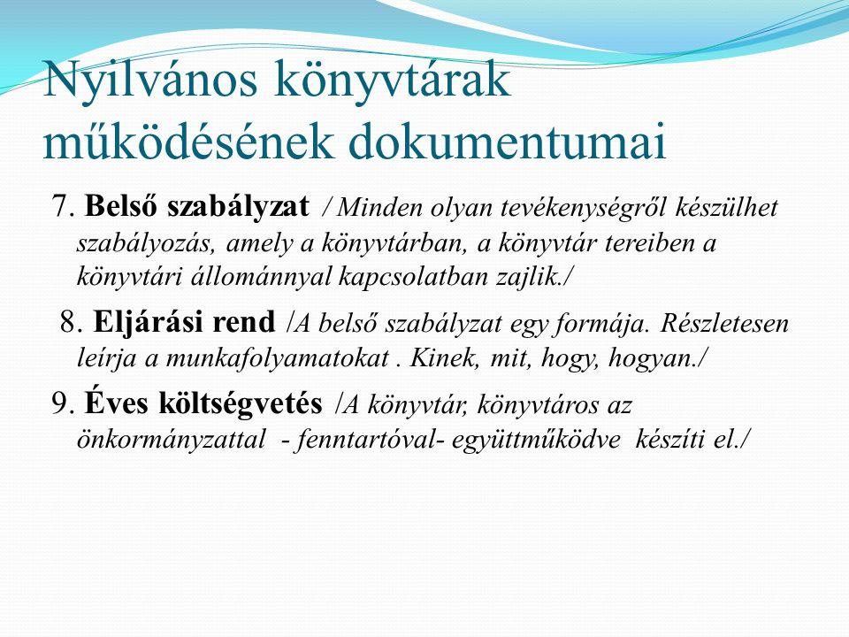 Nyilvános könyvtárak működésének dokumentumai 7.