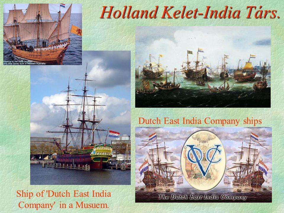 Holland Kelet-India Társ. Dutch East India Company ships Ship of 'Dutch East India Company' in a Musuem.