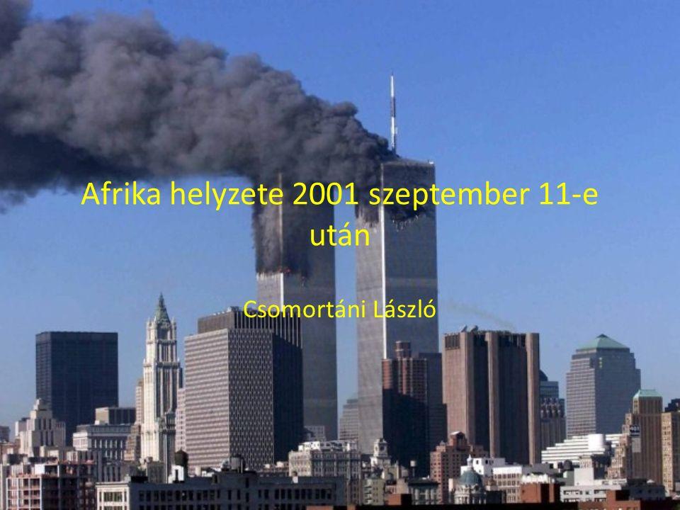 Afrika helyzete 2001 szeptember 11-e után Csomortáni László