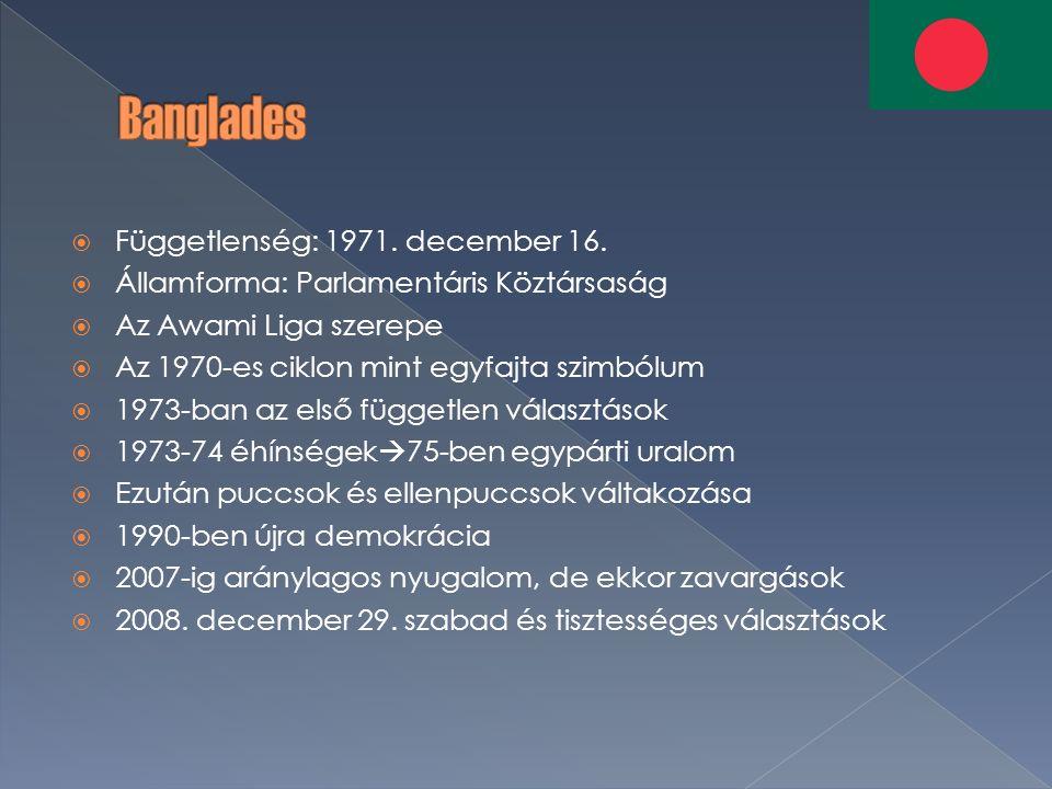  Függetlenség: 1971. december 16.