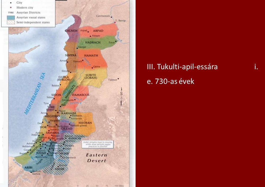 III. Tukulti-apil-essára i. e. 730-as évek