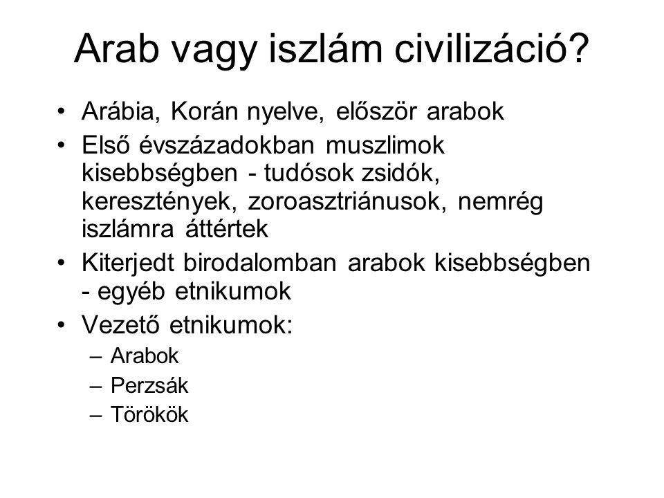 Arab vagy iszlám civilizáció.