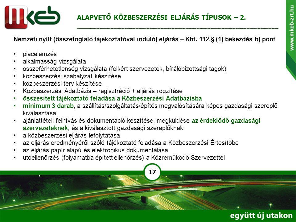 17 Nemzeti nyílt (összefoglaló tájékoztatóval induló) eljárás – Kbt. 112.§ (1) bekezdés b) pont piacelemzés alkalmasság vizsgálata összeférhetetlenség