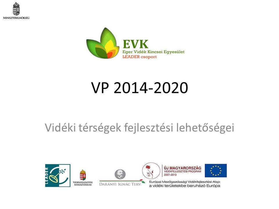 VP 2014-2020 Vidéki térségek fejlesztési lehetőségei