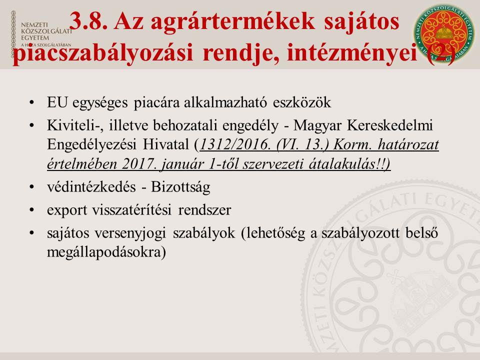 EU egységes piacára alkalmazható eszközök Kiviteli-, illetve behozatali engedély - Magyar Kereskedelmi Engedélyezési Hivatal (1312/2016.