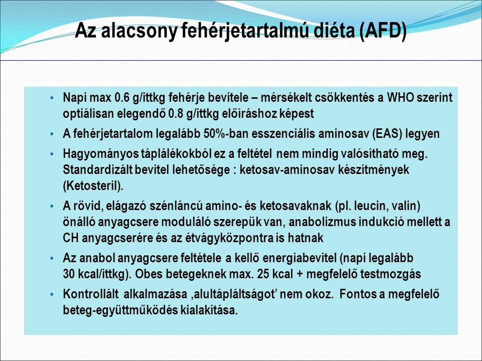 Az alacsony fehérjetartalmú diéta (AFD) Napi max 0.6 g/ittkg fehérje bevitele – mérsékelt csökkentés a WHO szerint optiálisan elegendő 0.8 g/ittkg előíráshoz képest A fehérjetartalom legalább 50%-ban esszenciális aminosav (EAS) legyen Hagyományos táplálékokból ez a feltétel nem mindig valósítható meg.