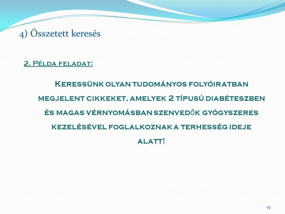 19 4) Összetett keresés 2.