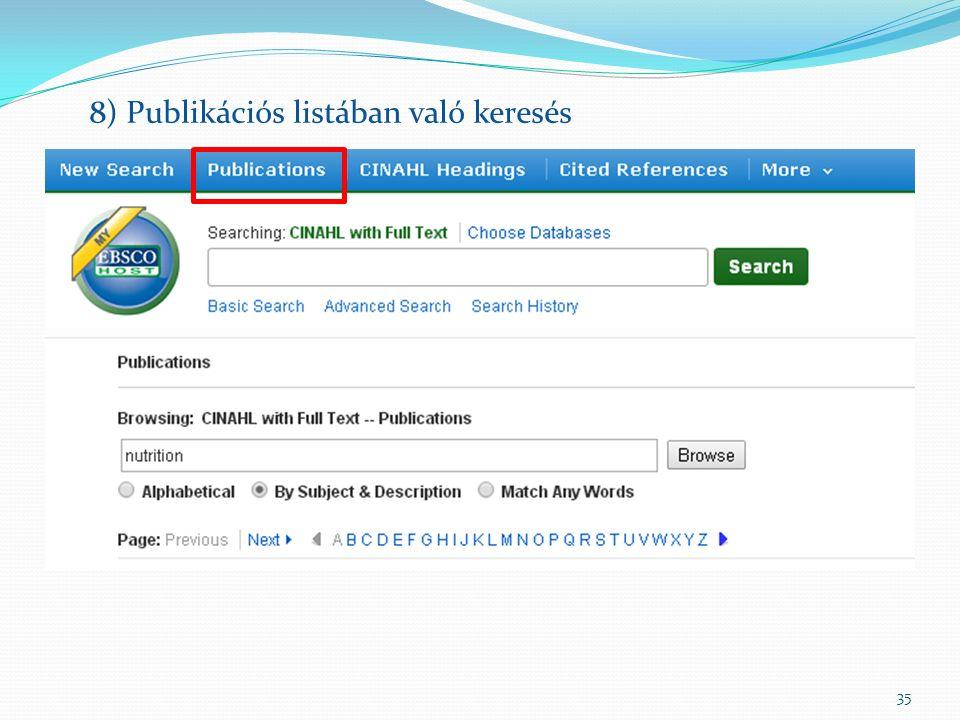 35 8) Publikációs listában való keresés