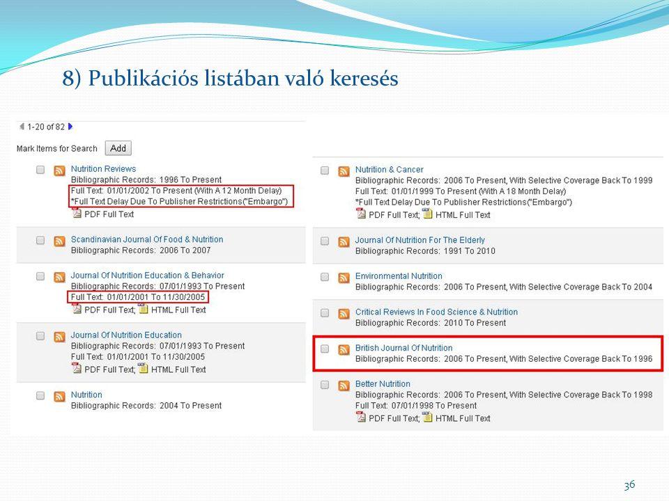 36 8) Publikációs listában való keresés