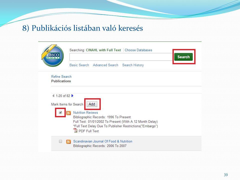 39 8) Publikációs listában való keresés