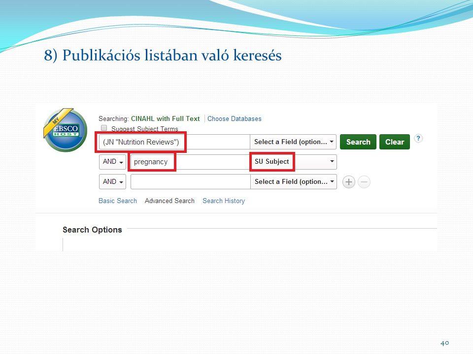 40 8) Publikációs listában való keresés
