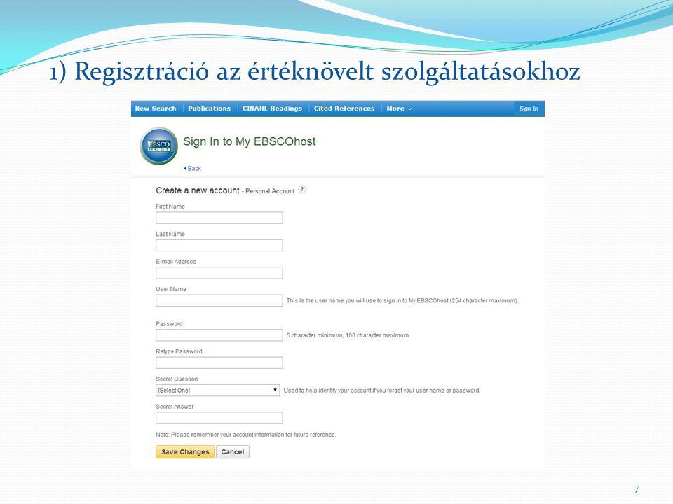 7 1) Regisztráció az értéknövelt szolgáltatásokhoz