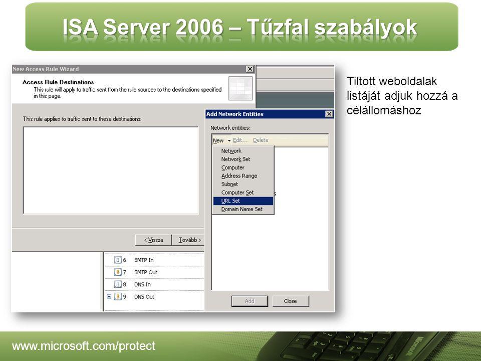 www.microsoft.com/protect Tiltott weboldalak listáját adjuk hozzá a célállomáshoz