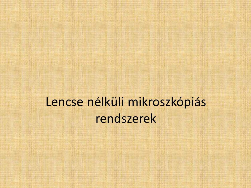 Lencse nélküli mikroszkópiás rendszerek