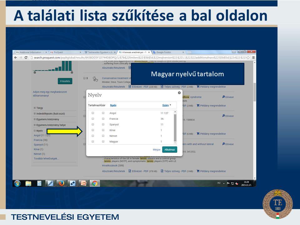 A találati lista szűkítése a bal oldalon Magyar nyelvű tartalom