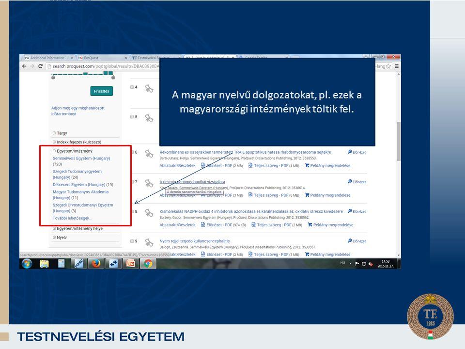 Magyarországról a SOTE tölti fel a A magyar nyelvű dolgozatokat, pl.