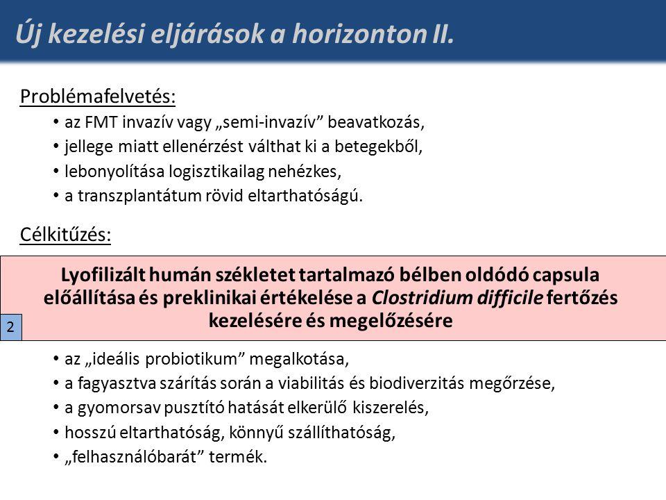 Új kezelési eljárások a horizonton II.