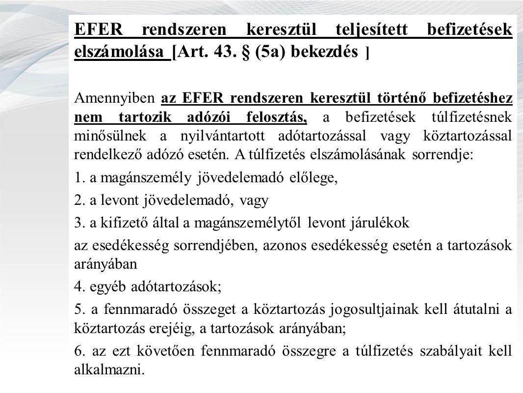 EFER rendszeren keresztül teljesített befizetések elszámolása [Art.