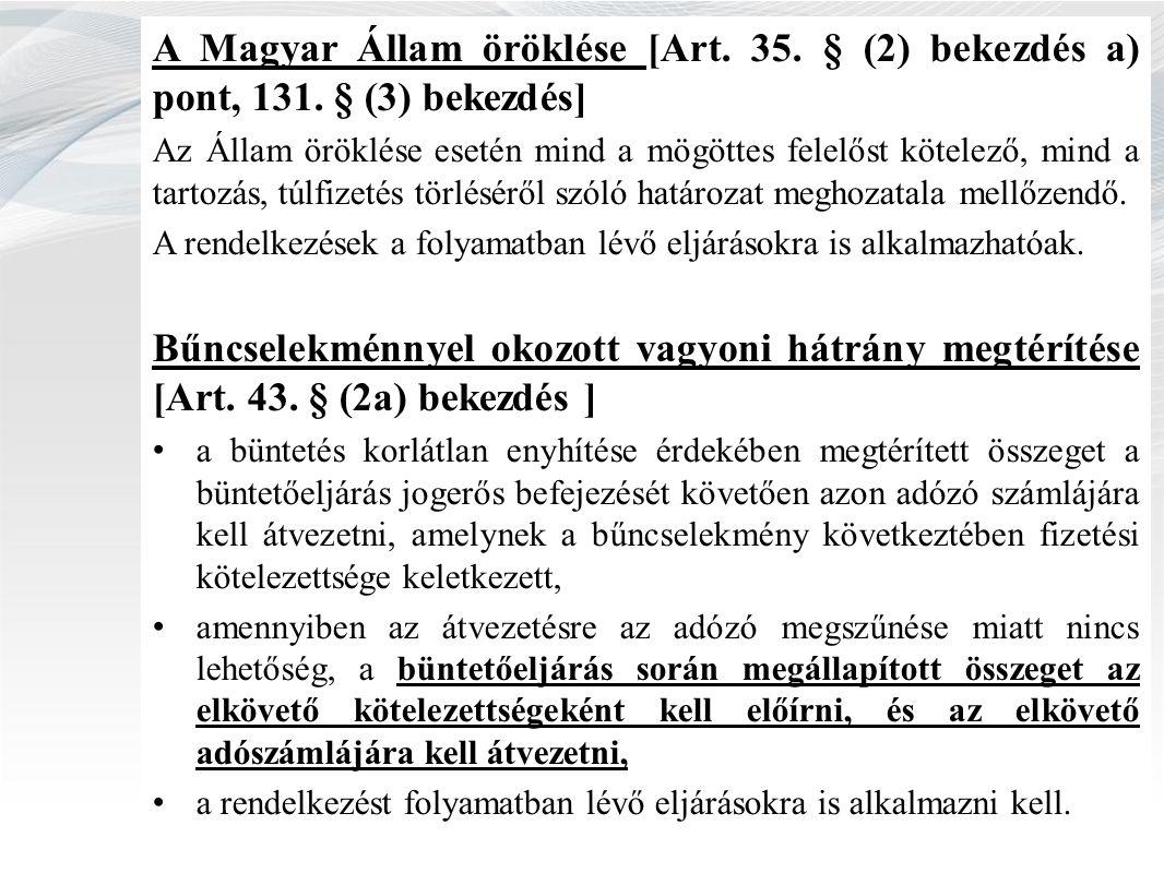 A Magyar Állam öröklése [Art. 35. § (2) bekezdés a) pont, 131.