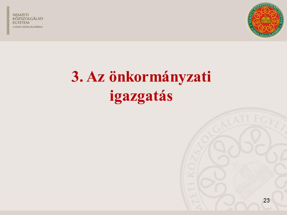 23 3. Az önkormányzati igazgatás