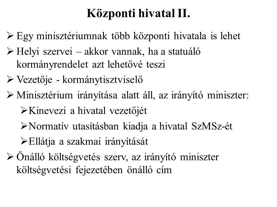 Központi hivatal II.