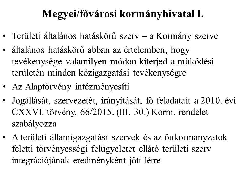 Megyei/fővárosi kormányhivatal I.