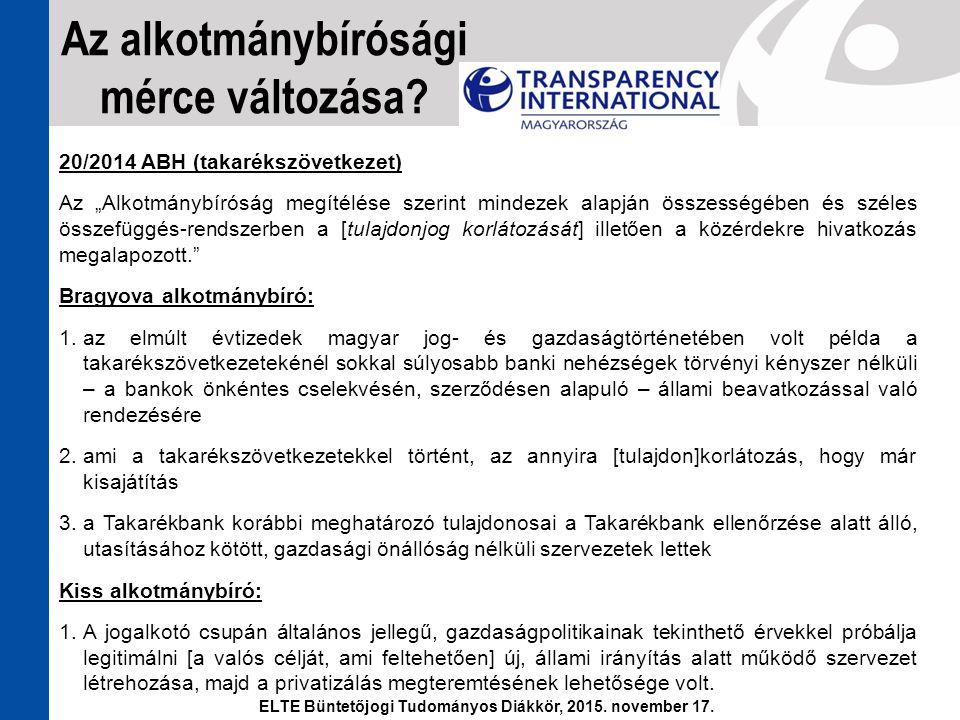 """20/2014 ABH (takarékszövetkezet) Az """"Alkotmánybíróság megítélése szerint mindezek alapján összességében és széles összefüggés-rendszerben a [tulajdonj"""