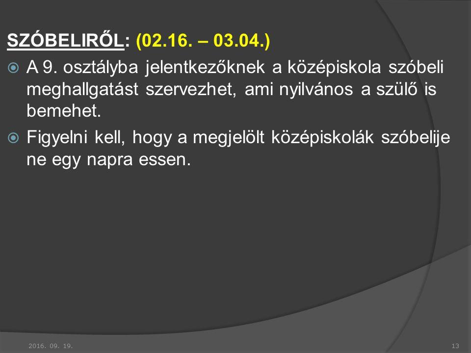 SZÓBELIRŐL: (02.16. – 03.04.)  A 9.
