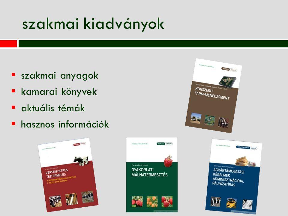 szakmai kiadványok  szakmai anyagok  kamarai könyvek  aktuális témák  hasznos információk