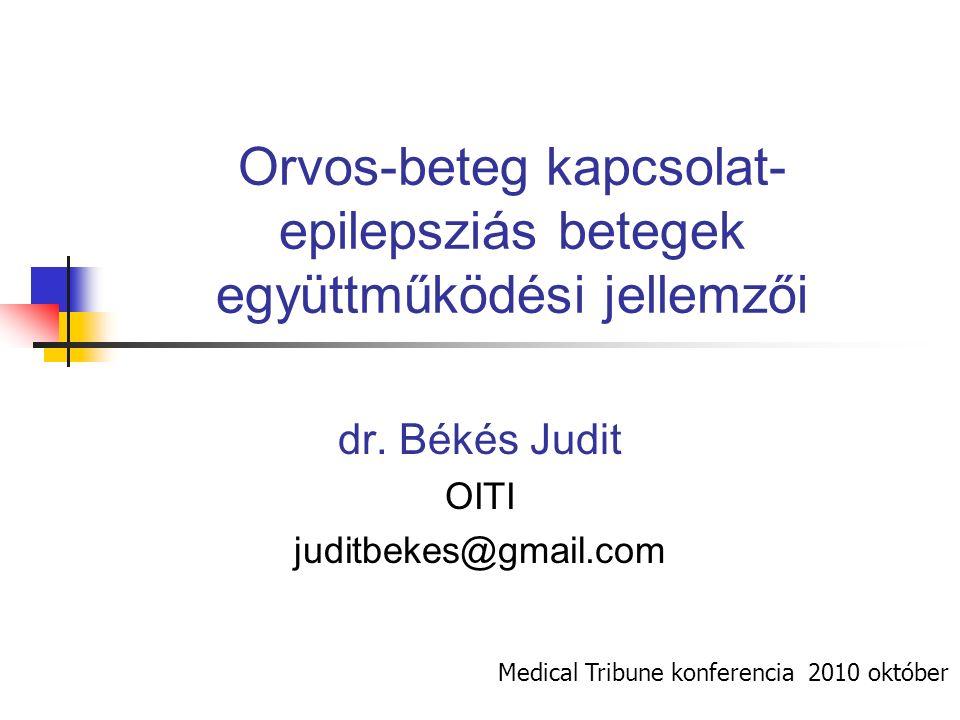Orvos-beteg kapcsolat- epilepsziás betegek együttműködési jellemzői dr.