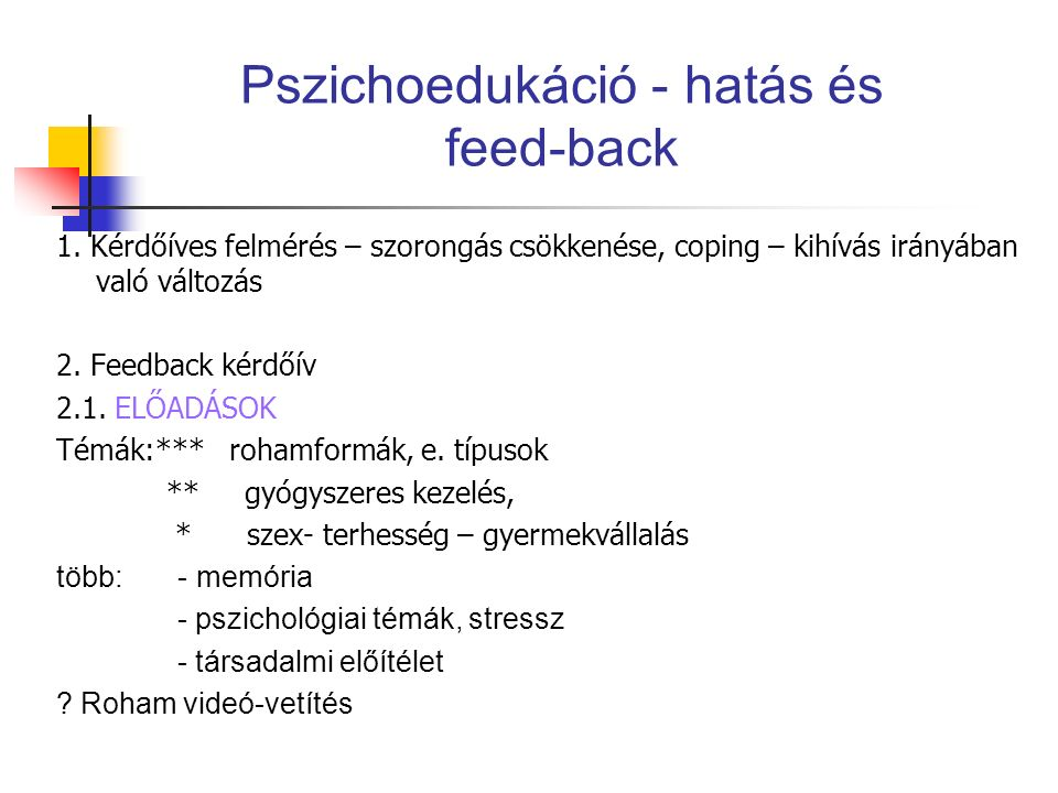 Pszichoedukáció - hatás és feed-back 1.