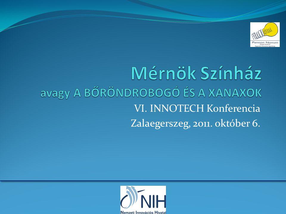 VI. INNOTECH Konferencia Zalaegerszeg, 2011. október 6.