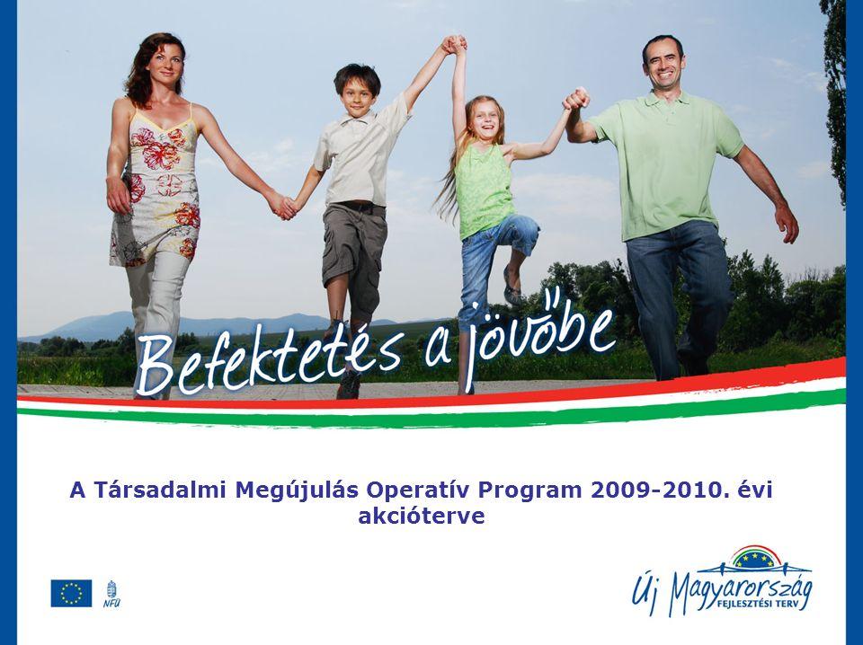 A Társadalmi Megújulás Operatív Program 2009-2010. évi akcióterve