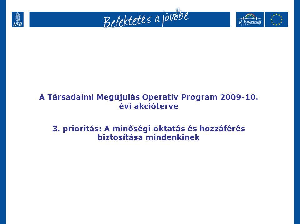 A Társadalmi Megújulás Operatív Program 2009-10. évi akcióterve 3.