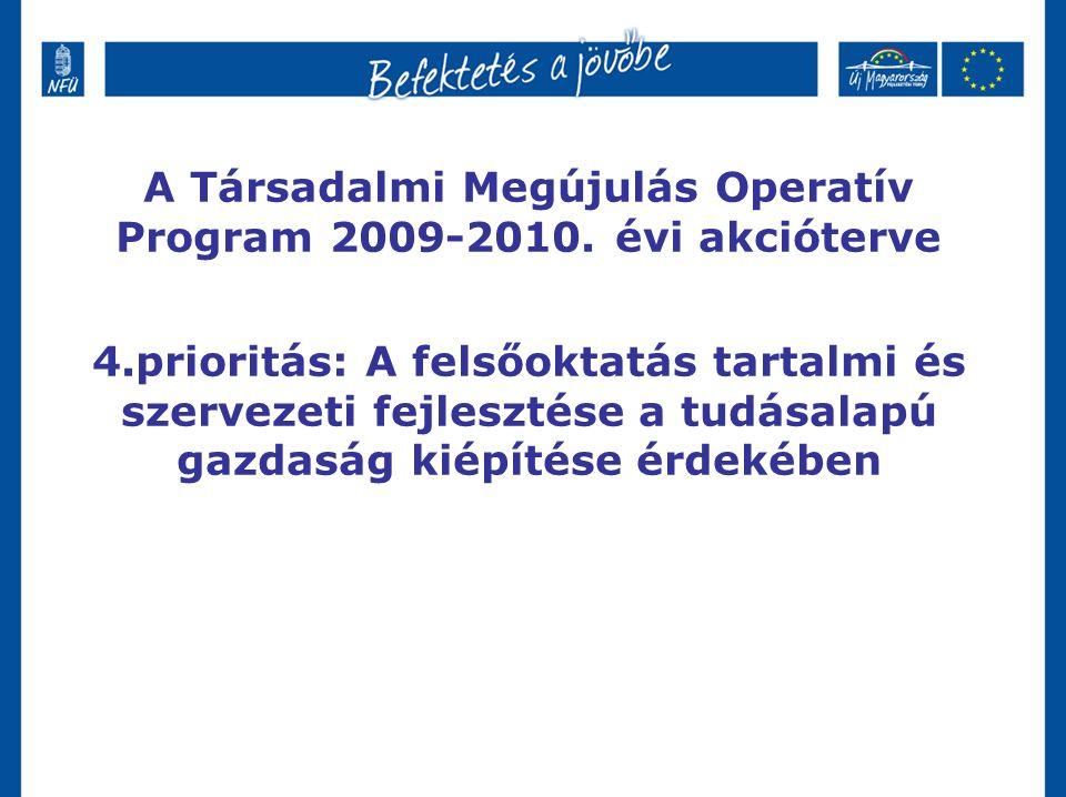 A Társadalmi Megújulás Operatív Program 2009-2010.