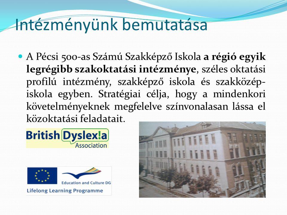Intézményünk bemutatása A Pécsi 500-as Számú Szakképző Iskola a régió egyik legrégibb szakoktatási intézménye, széles oktatási profilú intézmény, szakképző iskola és szakközép- iskola egyben.