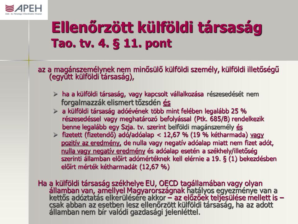 Ellenőrzött külföldi társaság Tao.tv. 4. § 11.
