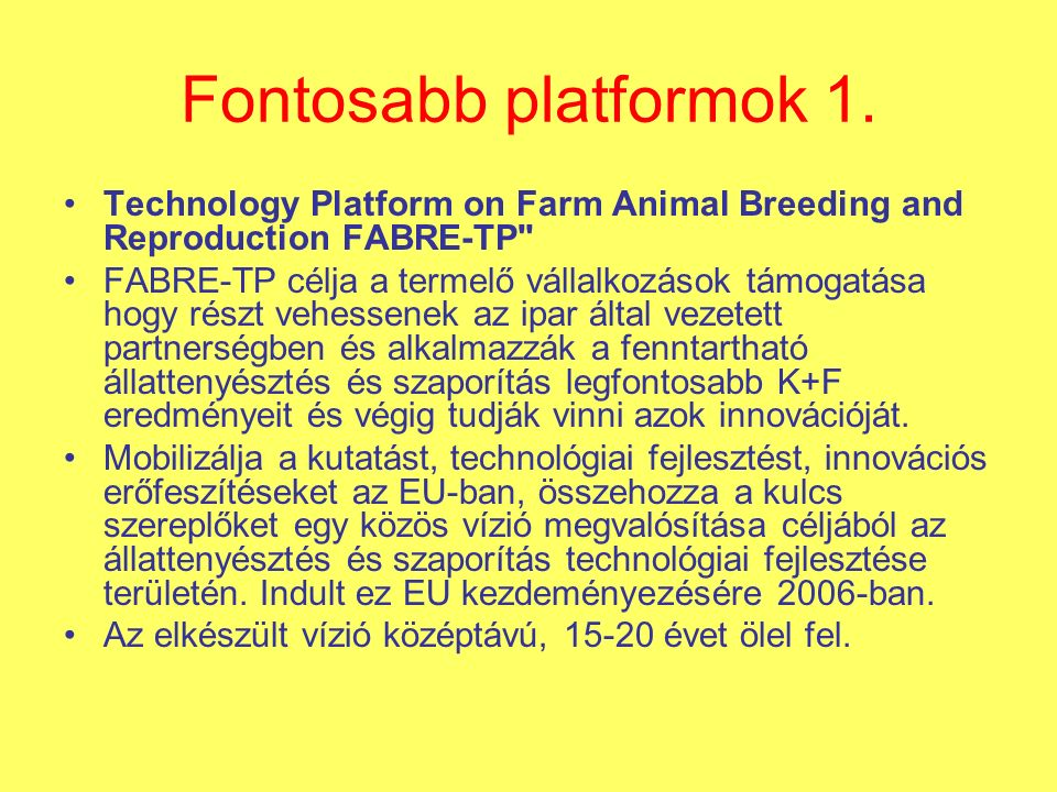 Fontosabb platformok 1.